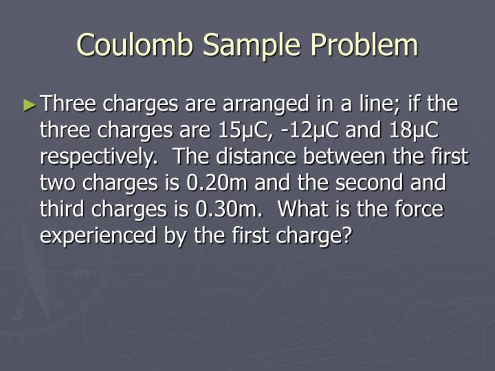 Coulomb Sample Problem