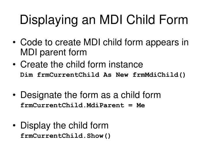 Displaying an MDI Child Form
