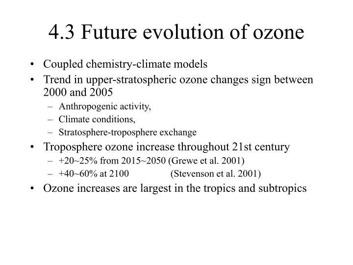 4.3 Future evolution of ozone