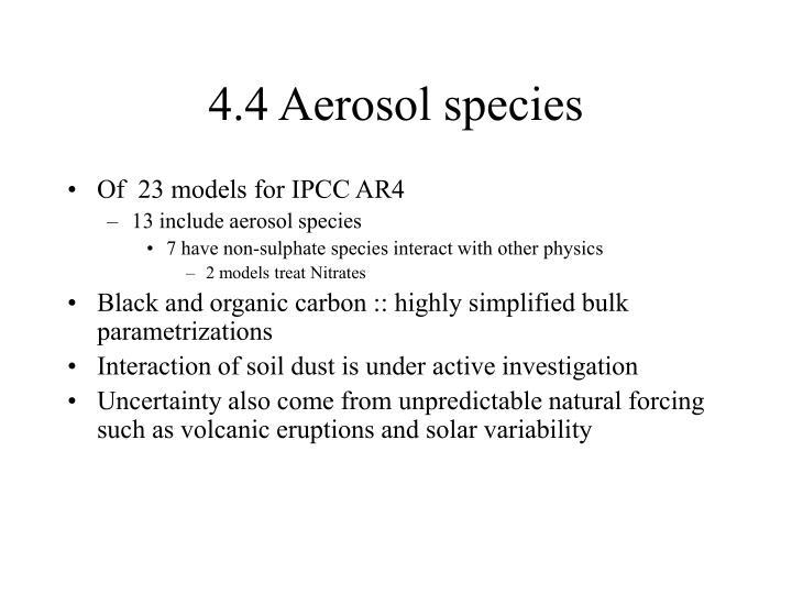 4.4 Aerosol species