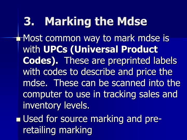 3.   Marking the Mdse