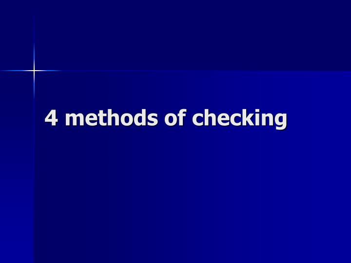 4 methods of checking