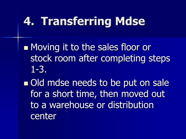 4.  Transferring Mdse