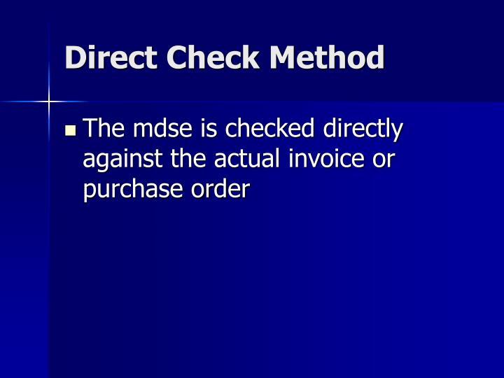 Direct Check Method