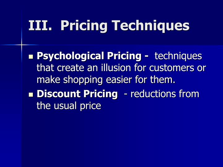 III.  Pricing Techniques