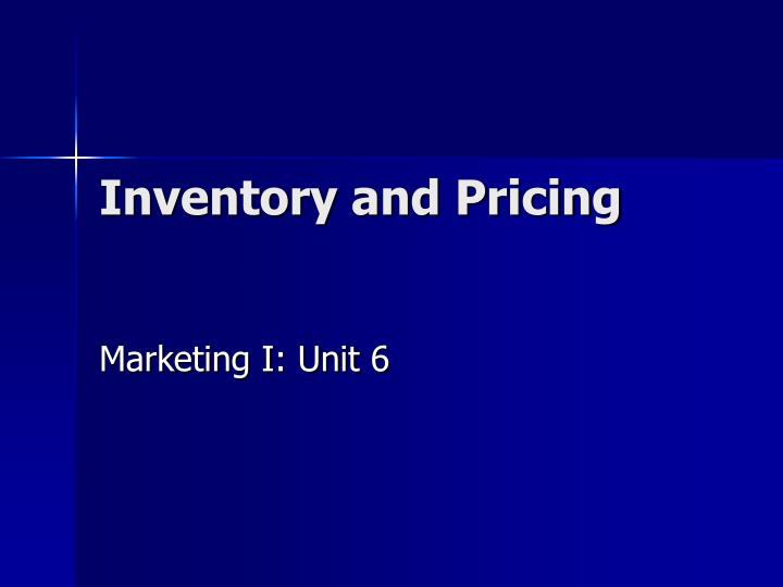Inventory and pricing