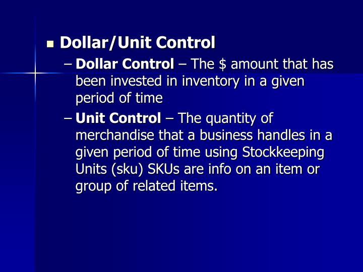 Dollar/Unit Control