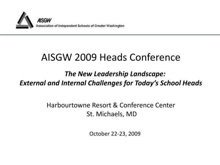 AISGW 2009 Heads Conference