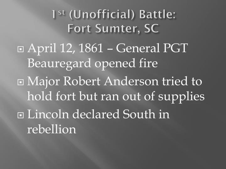 1 st unofficial battle fort sumter sc