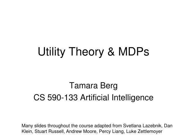 Utility theory mdps