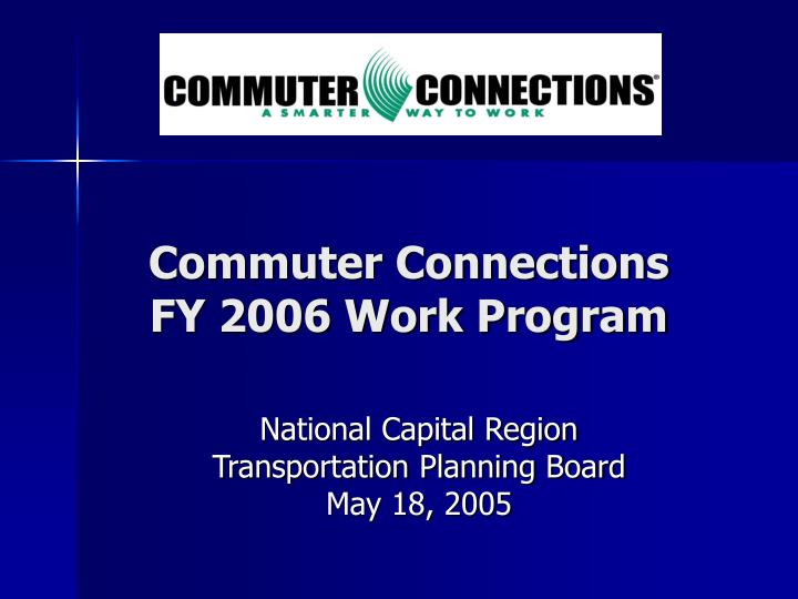 commuter connections fy 2006 work program n.