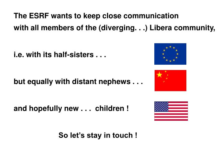 The ESRF wants to keep close communication
