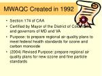 mwaqc created in 1992