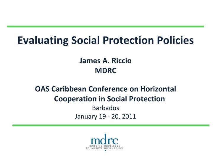 Evaluating Social Protection Policies