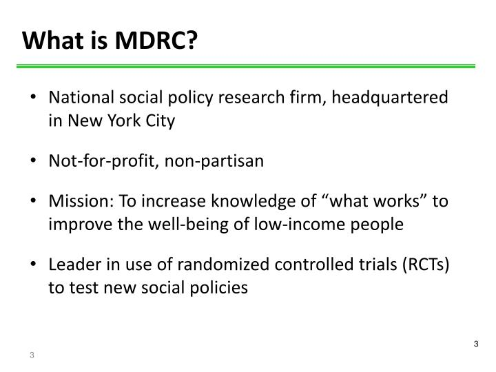 What is MDRC?