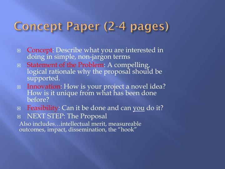 Concept Paper (2-4 pages)