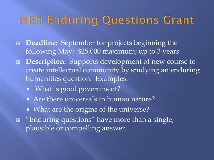 NEH Enduring Questions Grant