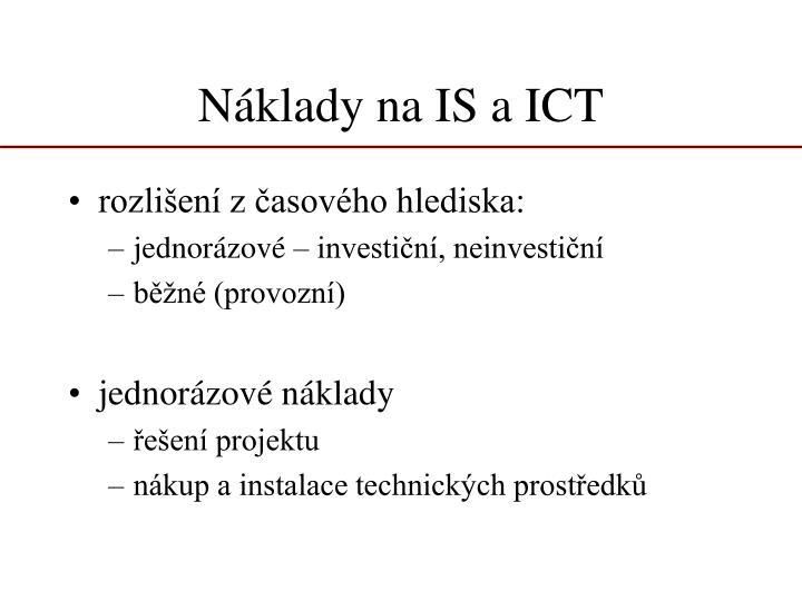 N klady na is a ict