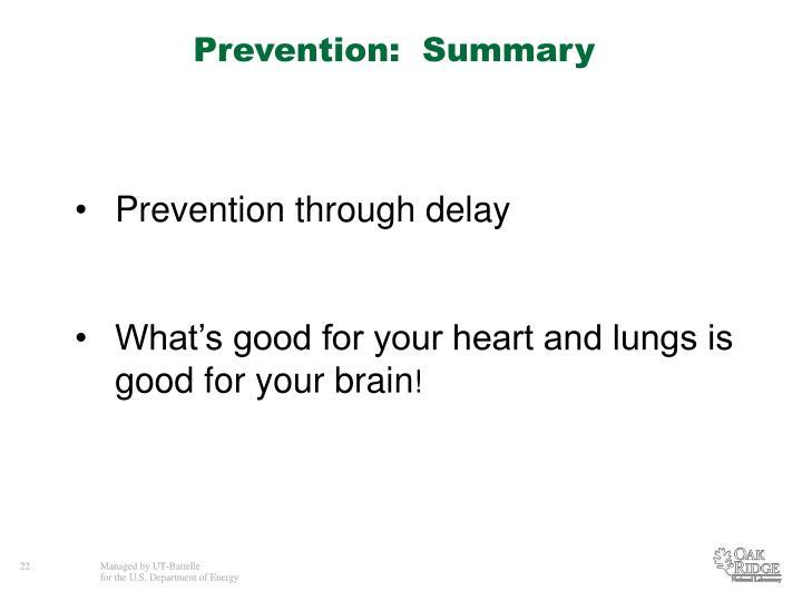 Prevention:  Summary