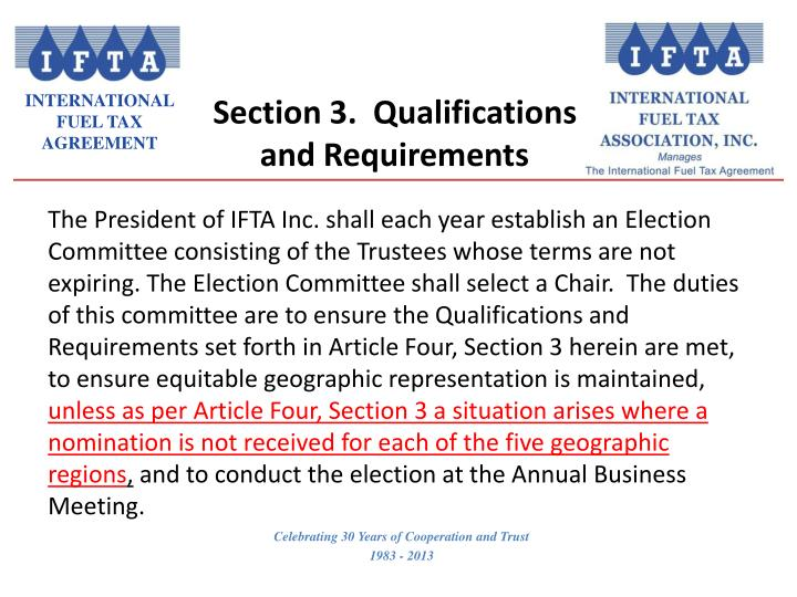 Section 3.  Qualifications and Requirements