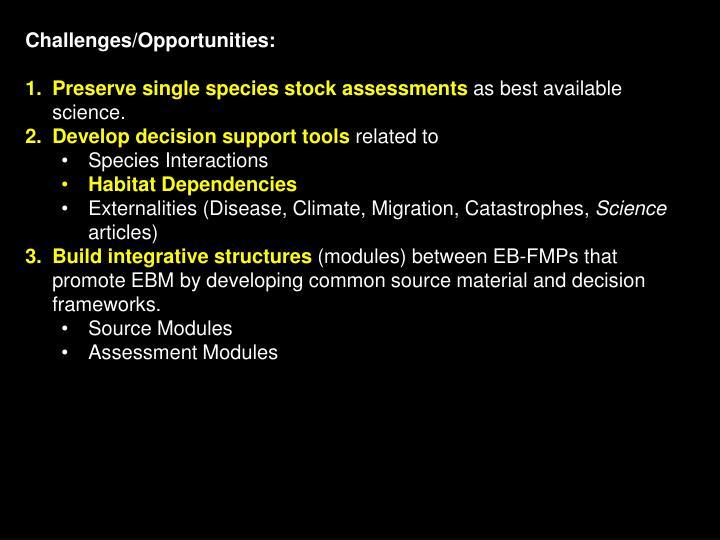 Challenges/Opportunities: