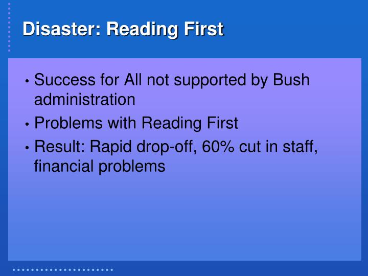 Disaster: Reading First