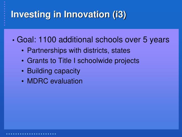 Investing in Innovation (i3)