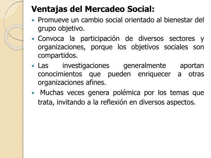 Ventajas del Mercadeo Social: