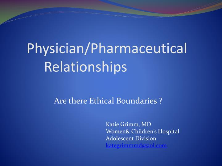physician pharmaceutical relationships
