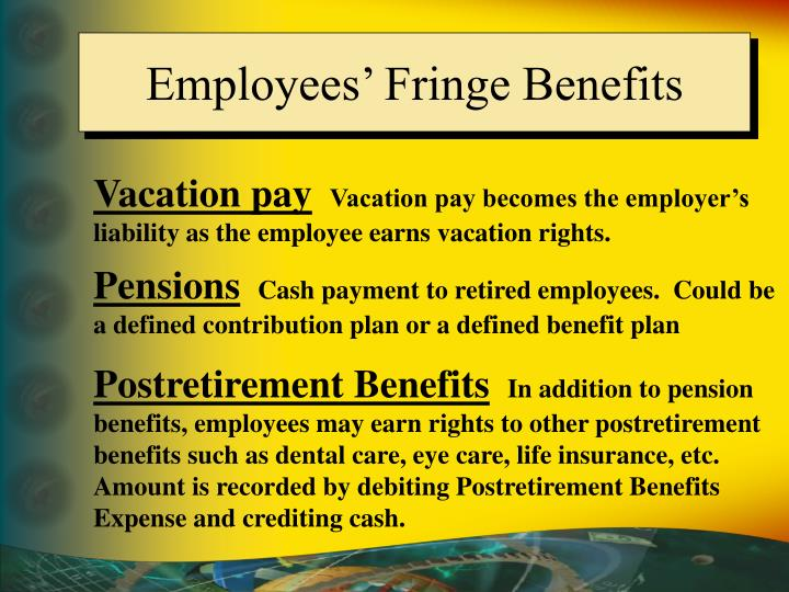 Employees' Fringe Benefits