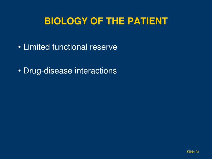 Biology of the Patient