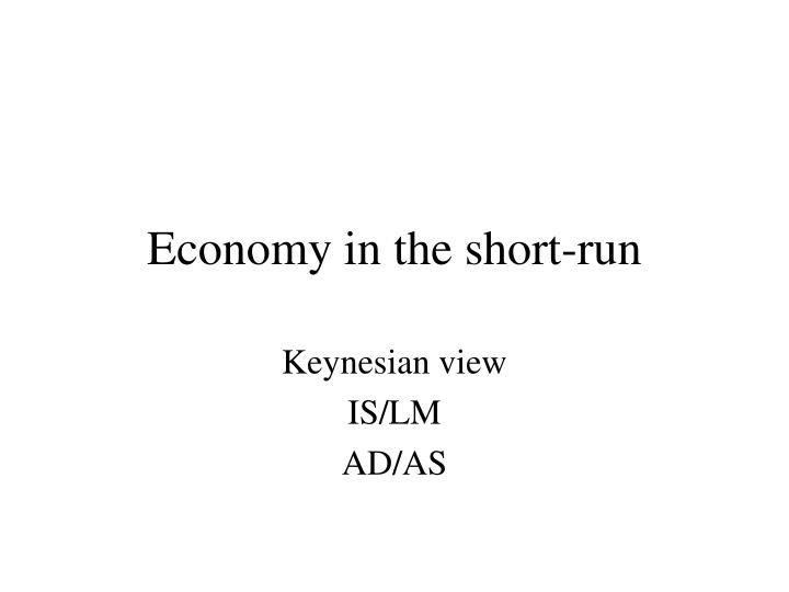 Economy in the short-run