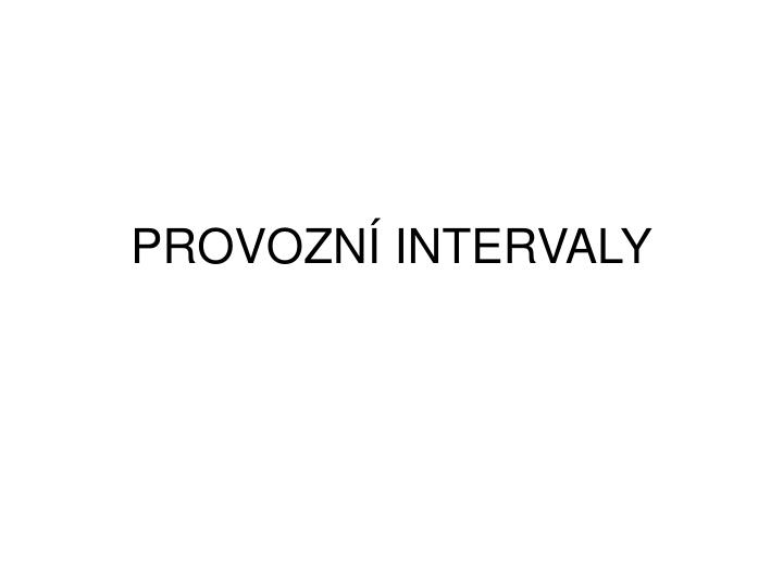 Provozn intervaly
