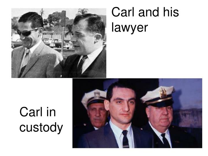 Carl and his lawyer