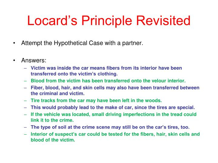 Locard's Principle Revisited