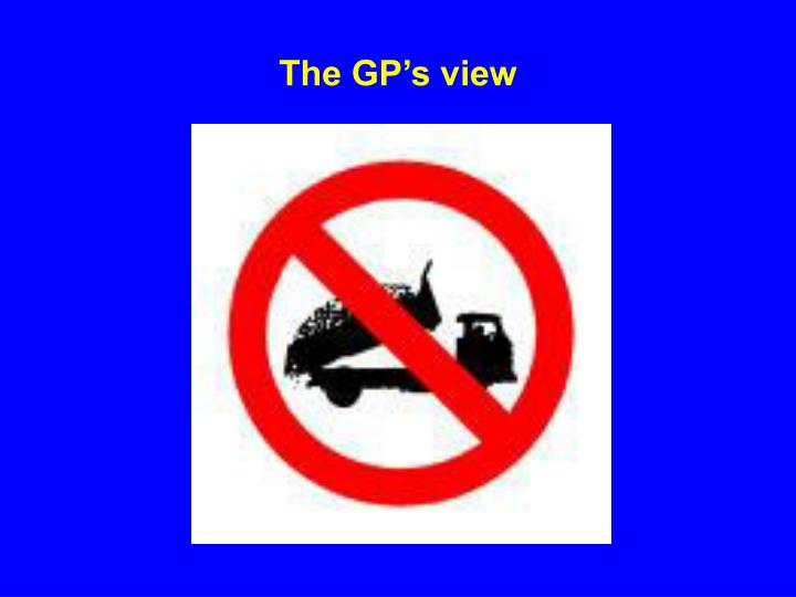 The GP's view