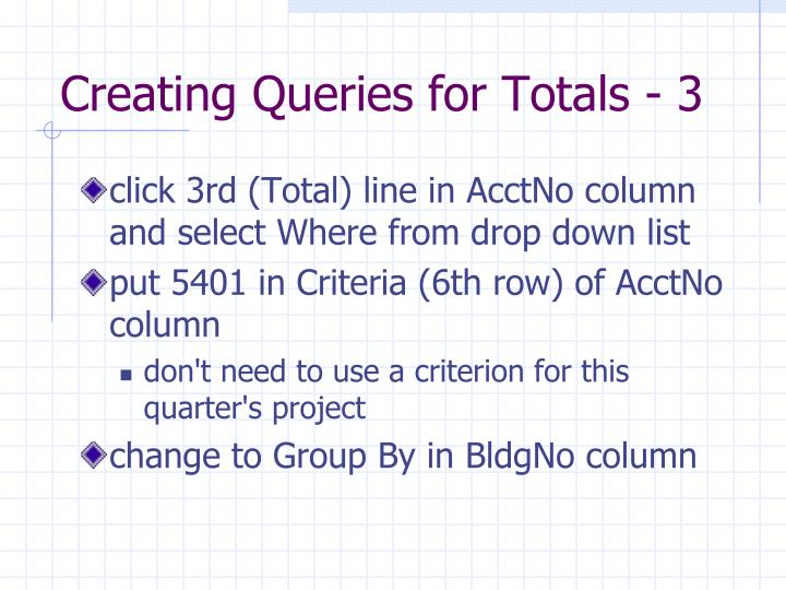 Creating Queries for Totals - 3