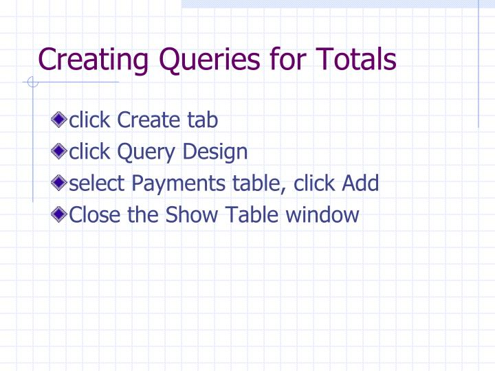 Creating Queries for Totals