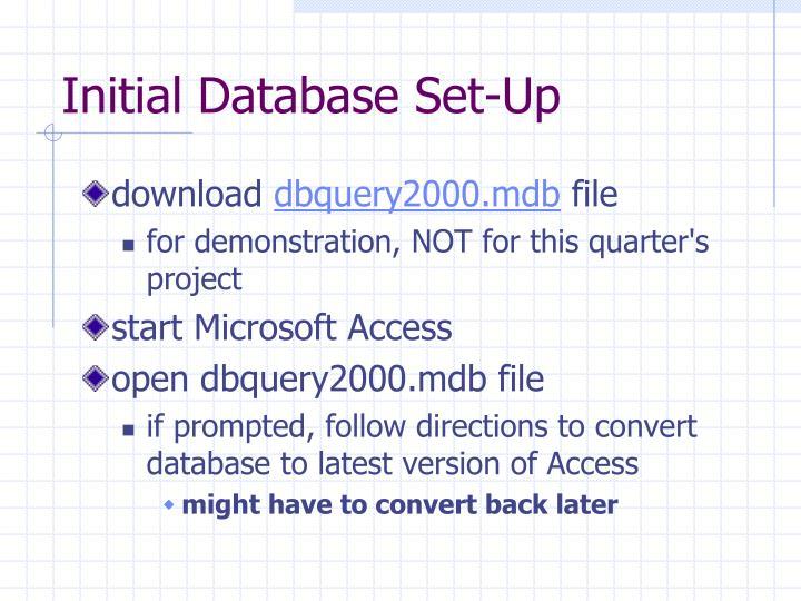 Initial database set up