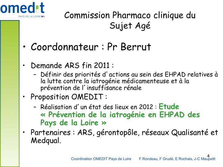 Commission Pharmaco clinique du Sujet Agé
