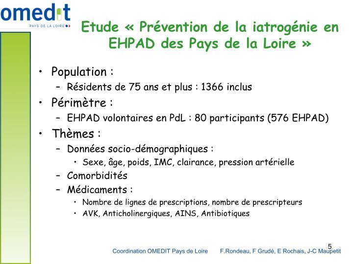 Etude «Prévention de la iatrogénie en EHPAD des Pays de la Loire»
