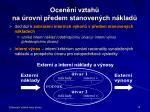 ocen n vztah na rovni p edem stanoven ch n klad