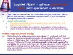 logick zen aplikace jednozna n vazby mezi operandem a obrazem