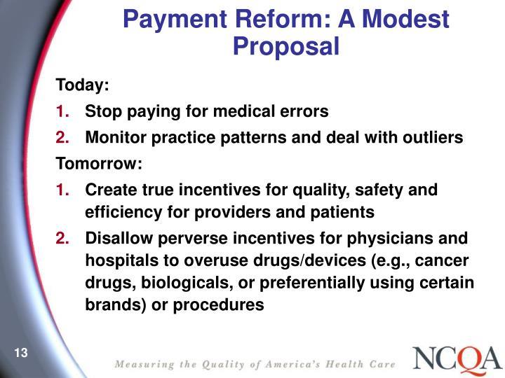 Payment Reform: A Modest Proposal