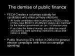 the demise of public finance