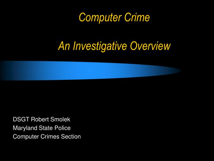 computer crime an investigative overview n.