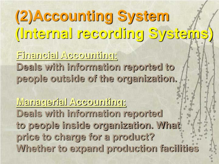 (2)Accounting System