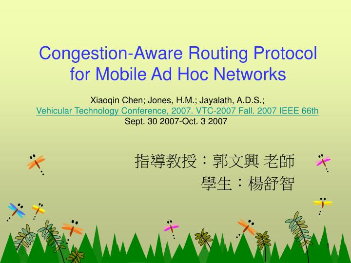 Congestion aware routing protocol for mobile ad hoc networks