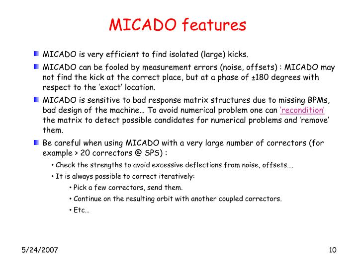 MICADO features