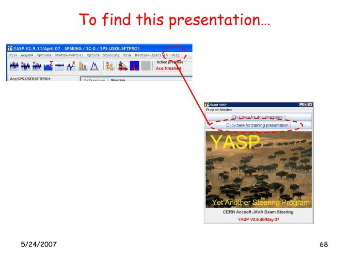 To find this presentation…